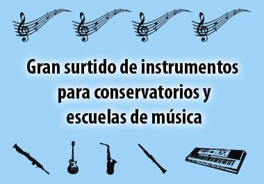 Gran surtido de instrumentos para conservatorios y escuelas de musica